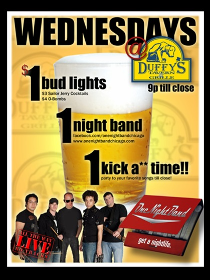 EVERY WEDNESDAY at Duffy's ONE NIGHT BAND!